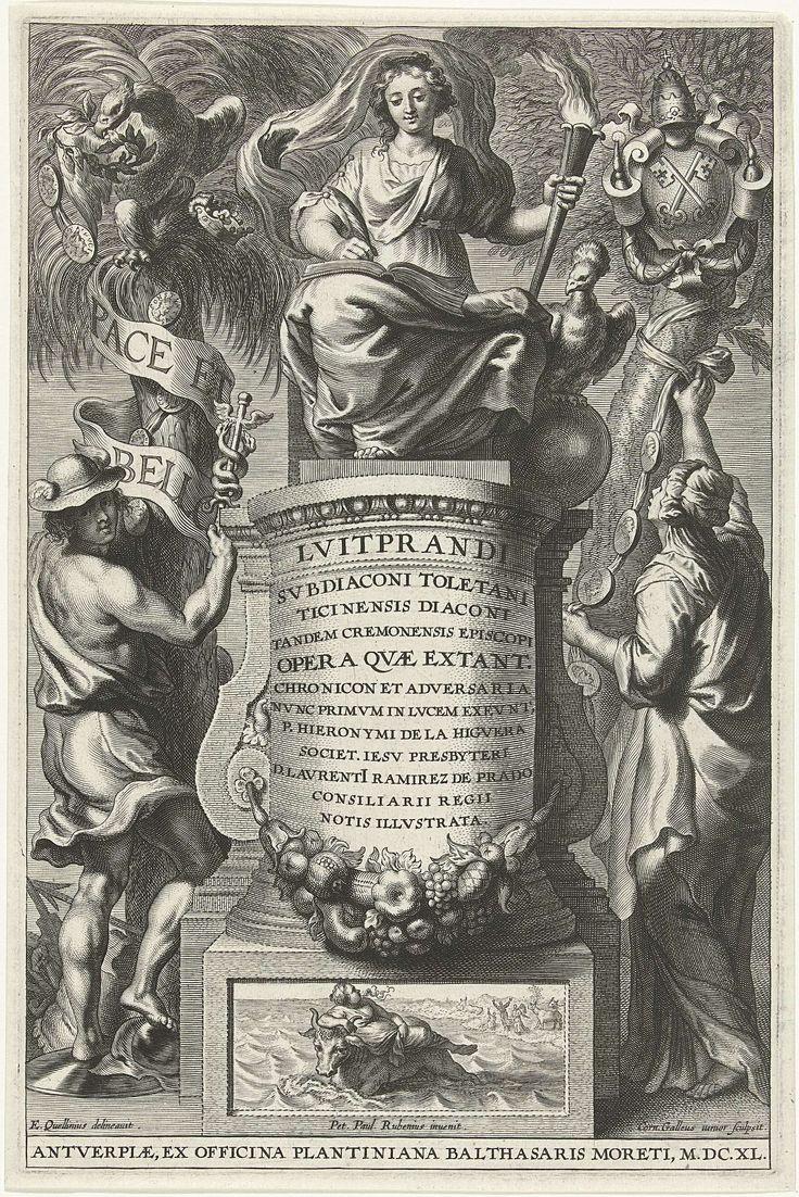 Cornelis Galle (II) | Geschiedenis zittend op een troon, Cornelis Galle (II), Officina Plantiniana, Balthasar Moretus (I), 1640 | De vrouwelijke personificatie van geschiedenis zit op een stenen troon en schrijft met een veer in een boek. Aan weerszijden van de troon staan Mercurius en een vrouw die guirlandes met medailles aan een palm en een loofboom hangen. Op de sokkel van de troon een verwijzing naar de roof van Europa.