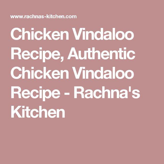 Chicken Vindaloo Recipe, Authentic Chicken Vindaloo Recipe - Rachna's Kitchen