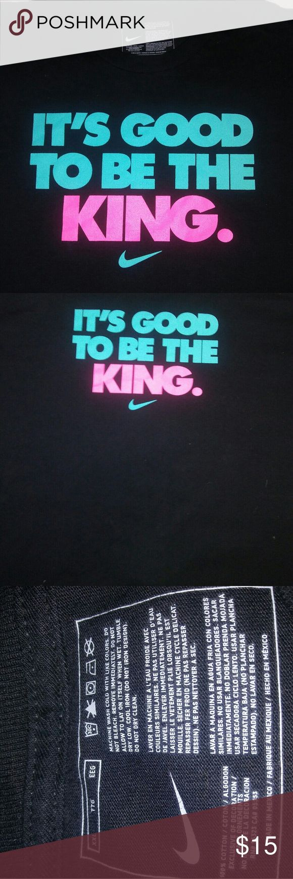 Nike short sleeve t-shirt it's good to be the king Double XL men's black T-shirt Nike .turquoise and coral color lettering says it's good to be the king .brand new without the tags 36 in in length 25 across Nike Shirts Tees - Short Sleeve