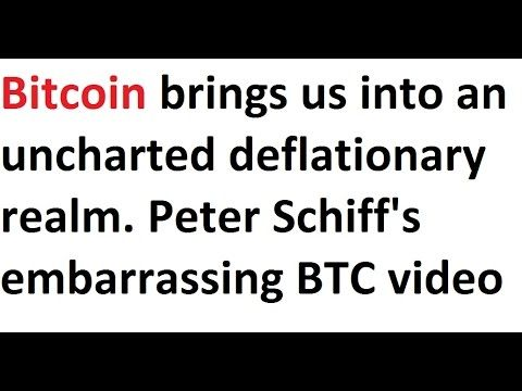Bitcoin brings us into an uncharted deflationary realm, Peter Schiff's e...