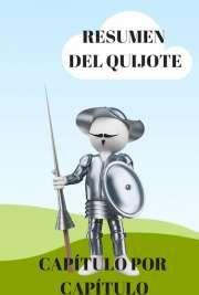 Resumen del Quijote. Capítulo por Capítulo