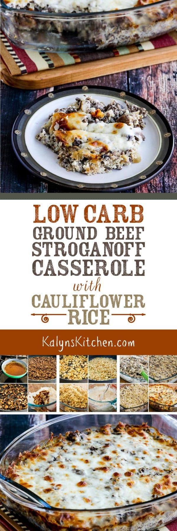 Low-Carb Ground Beef Stroganoff Casserole with Cauliflower Rice is a delicious low-carb and Keto casserole the whole family will enjoy. And there's nothing like a good low-carb comfort food casserole when you're trying to get back on track in January! [found on KalynsKitchen.com]
