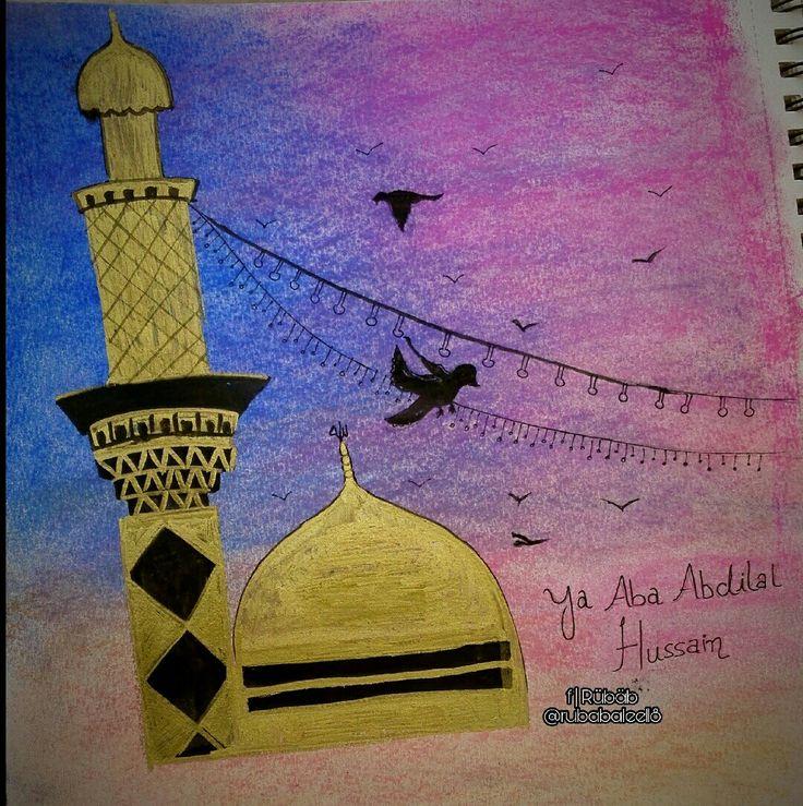 #Islam #Allah #YaHussain #Karbala #ImamHussain #MolaHussain #YaAli #ImamMehdi #ShiaArt #LoveOfHussain #YaHussain #Karbala #Muharram #LabbaiykYaHussain #YaAli #MolaHussain #ImamHussain
