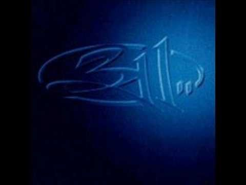 311 - Down. reminds me of my sister and brother