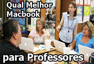 qual melhor macbook para professores, macbook para universidade, macbook para faculdade, para universitarios.