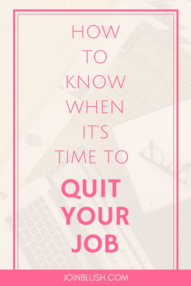 best ideas about quit job job quotes quitting how to know when it s time to quit your job