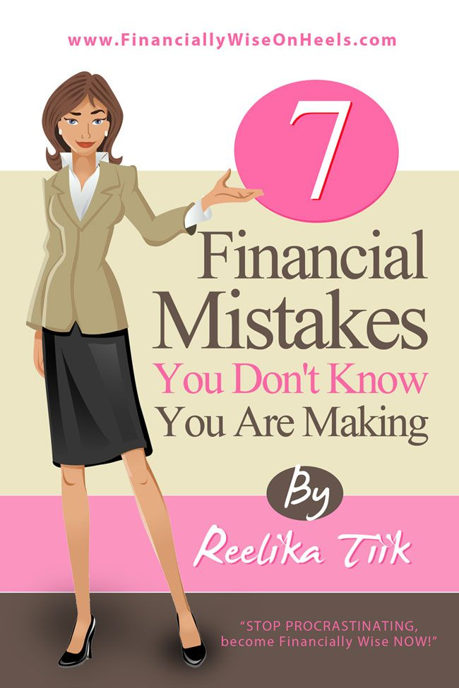 "Who else wants to become financialy wise?Get your FREE eBook ""7 Financial Mistakes You Don't Know You Are Making"" on FinanciallyWiseOnHeels.com  #personalfinance #finance #savings"