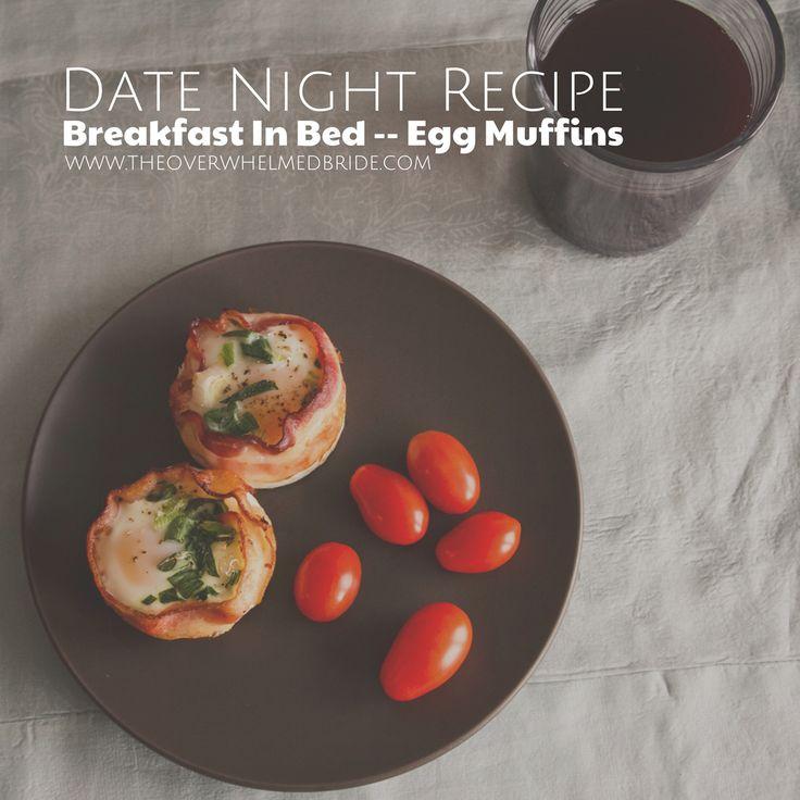 Date Night Recipe // Breakfast in Bed -- Egg Muffin Recipe ...
