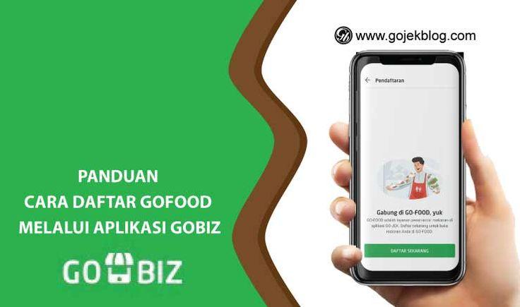Cara Daftar Gofood Secara Online Melalui Aplikasi Gobiz Aplikasi Keuangan Restoran