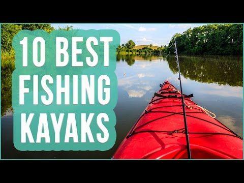 Best Fishing Kayak 2016? TOP 10 Kayaks For Fishing | TOPLIST+ - YouTube