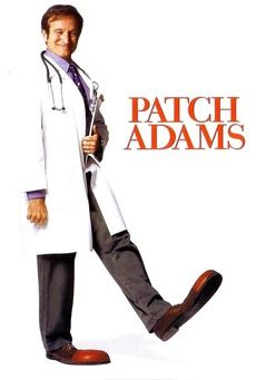 Patch Adams - possibly his best performances with an unexpected twist that will knock your socks off