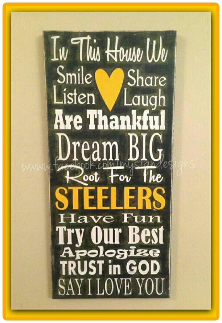 In this house we cheer root for verse hand painted wooden wall sign  Perfect for NFL  Pittsburgh Steelers fans football wall decor by AgainstTheGrainLLC on Etsy https   www etsy com listing 213582827 in this house we cheer root for verse