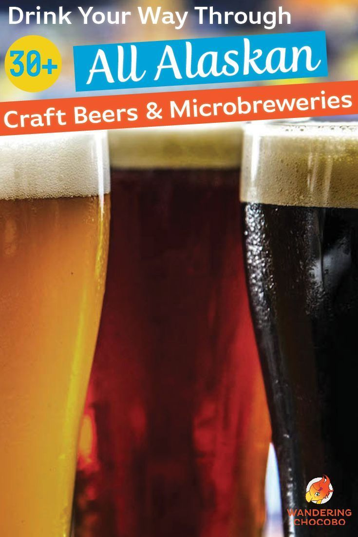 Explore Alaska S Craft Beer Scene And Best Microbreweries Beer Brewing Supplies Craft Beer Beer