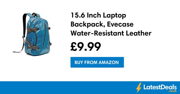 15.6 Inch Laptop Backpack, Evecase Water-Resistant Leather Save £46, £9.99 at Amazon