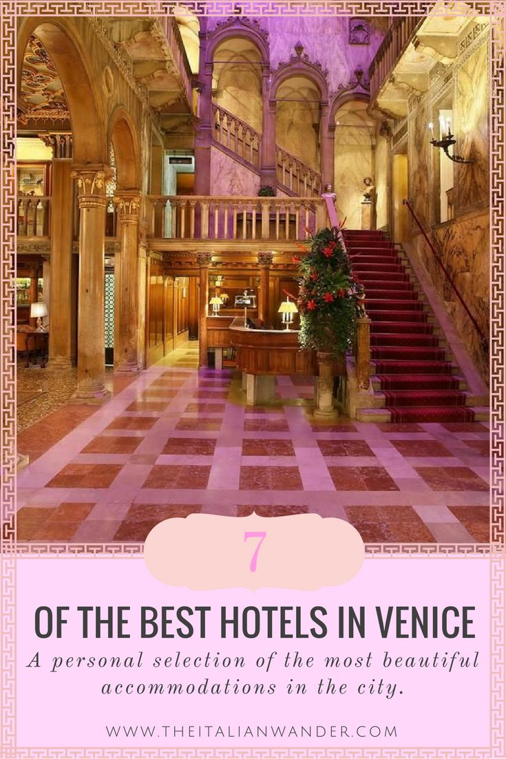 The best Hotels in Venice - a personal selection of the most luxurious and beautiful accommodations of the city.
