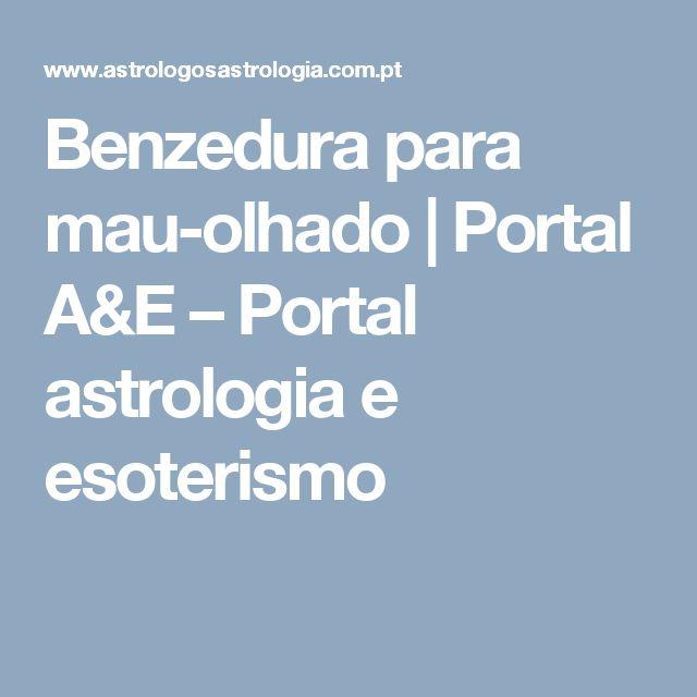 Benzedura para mau-olhado   Portal A&E – Portal astrologia e esoterismo