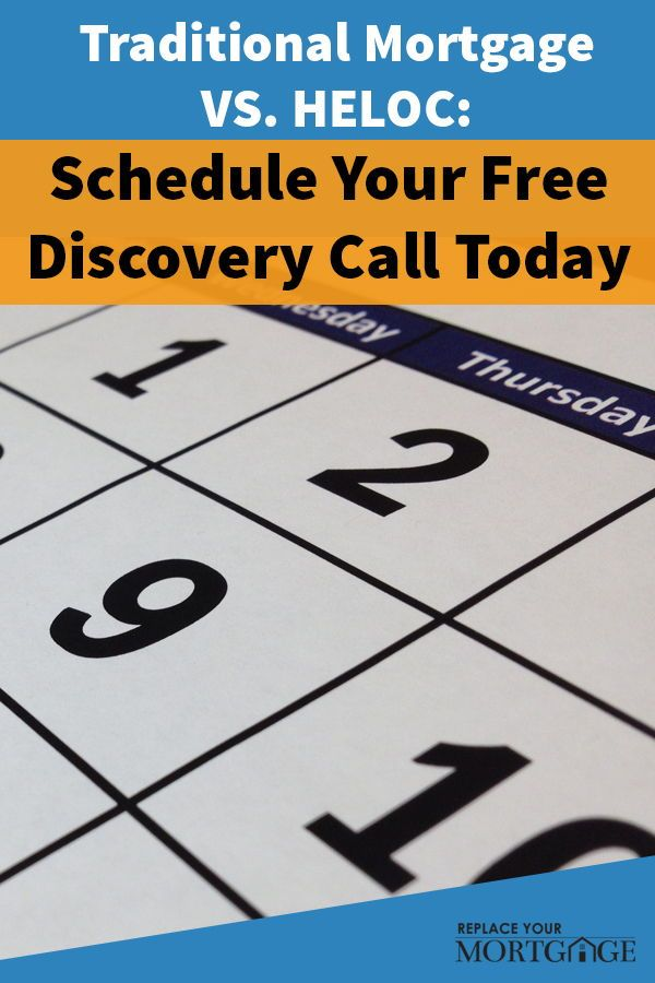 What Are The Differences Between A Traditional Mortgage And A Heloc Schedule Your Free Discovery Call To Find Out Home Equity Line Discovery Call Home Equity