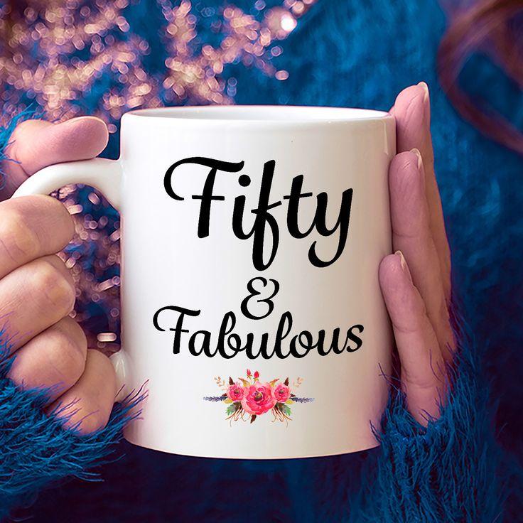 Fifty and Fabulous Coffee Mug Happy 50th Birthday Gifts