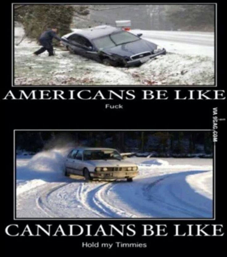 Americans be like...Canadians be like...