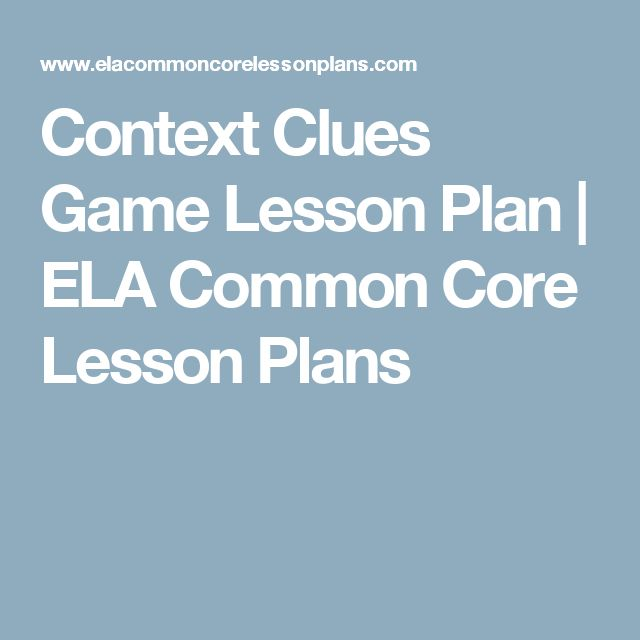 Context Clues Game Lesson Plan | ELA Common Core Lesson Plans