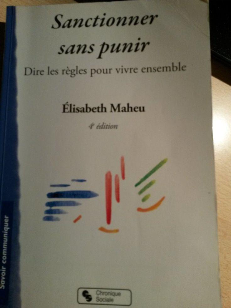 Sanctionner sans punir, dire les règles pour vivre ensemble. Elisabeth Maheu