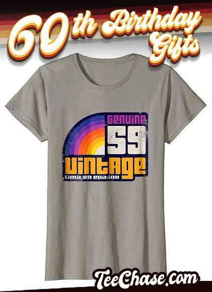 b1b6fab6 Happy 60th Birthday T shirt is a perfect 60th gifts idea for women and men.