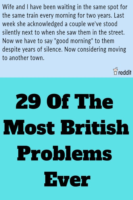 29 Of The Most British Problems Ever | History | British