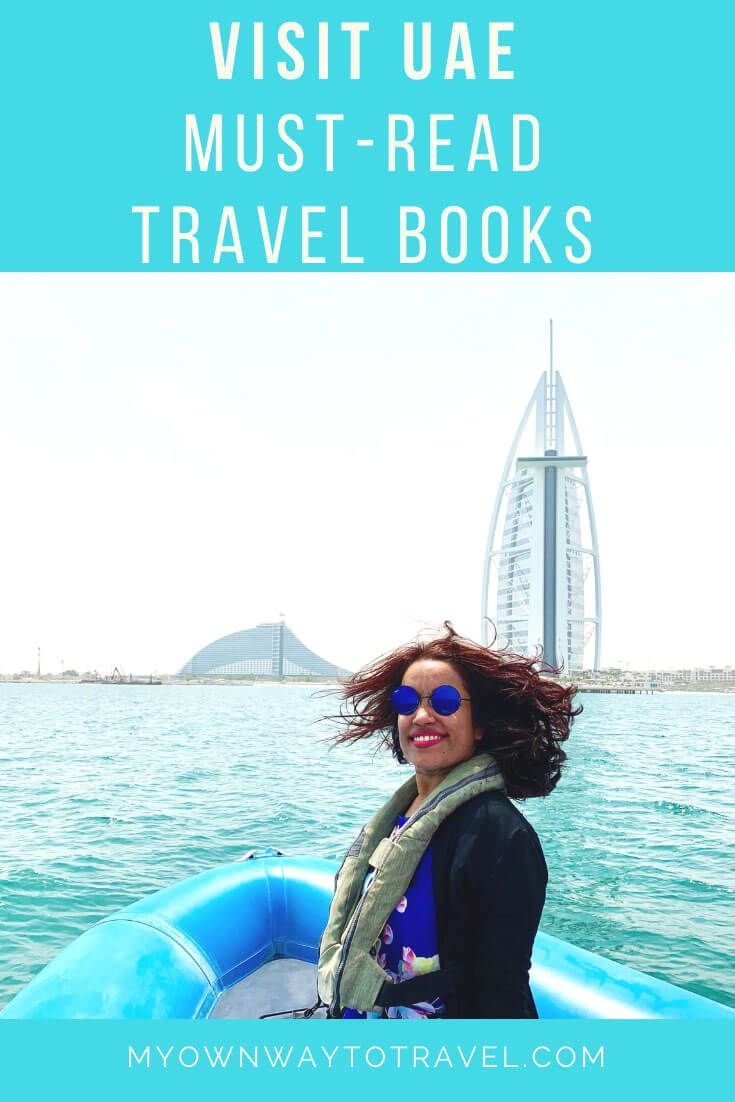 7 Books To Read Before Traveling Uae My Own Way To Travel Dubai Travel Guide Best Travel Books Travel