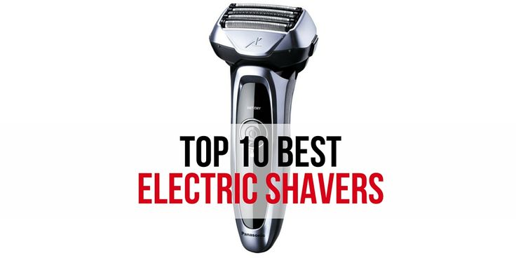 Reviews of the top 10 best electric shavers as rated by relevantrankings.com