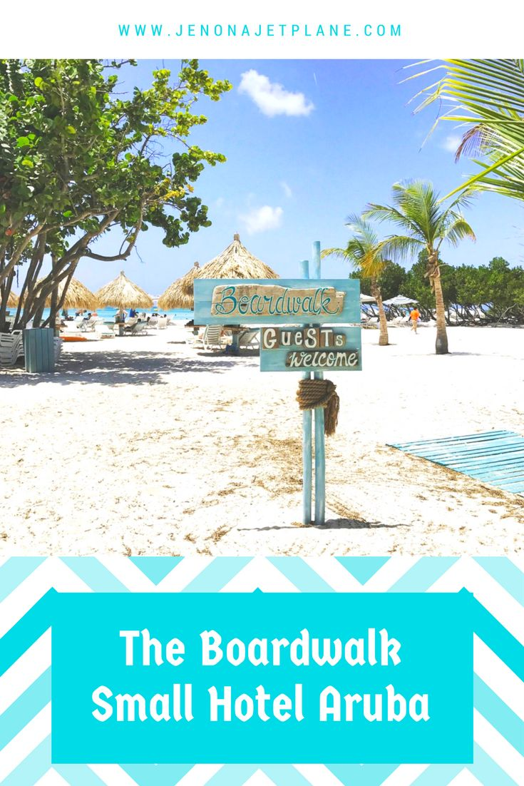 A Review of the Boardwalk Small Hotel in Palm Beach, Aruba