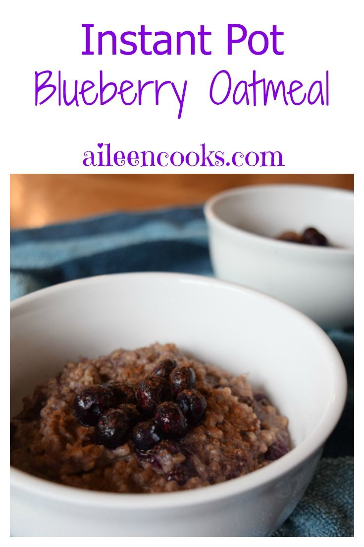 Make breakfast easy with this instant pot blueberry oatmeal!  via @aileencooks