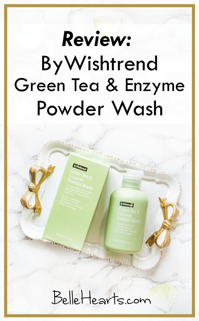 Review: ByWishtrend Green Tea and Enzyme Powder Wash