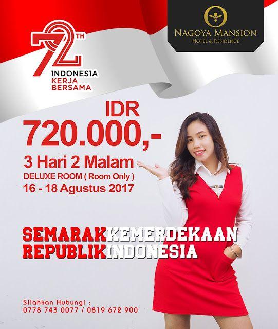 Semarak Kemerdekaan Nagoya Mansion Hotel & Residence - Hotelier Indonesia Iklan