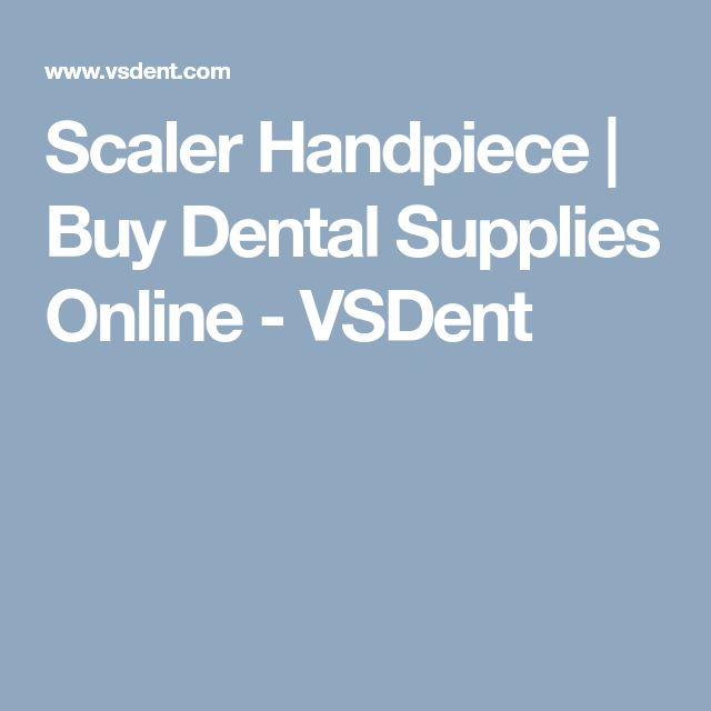 Scaler Handpiece | Buy Dental Supplies Online - VSDent