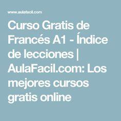 Curso Gratis de Francés A1 - Índice de lecciones | AulaFacil.com: Los mejores cursos gratis online