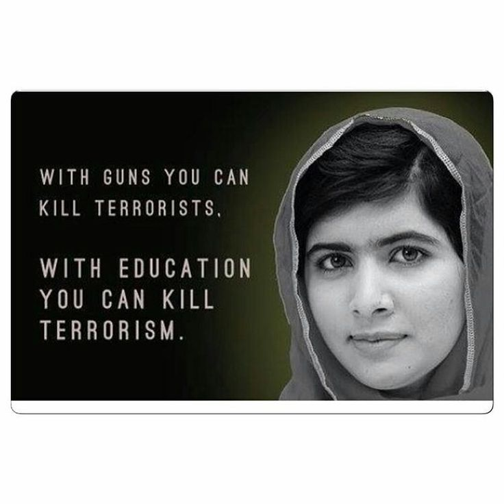 Hmm, how does education kill terrorism?? I am sticking with the gun. Education has succeeded in making our society even more dumb than it ever has been. We have education in sex ed yet people still end up with unwanted pregnancies and STDs. Education is getting our children to believe Islam is tolerant. Education has made our children believe that government will fix everything! Education will kill terrorism? No, because terrorists will get to you first before you can educate! Stick with the…