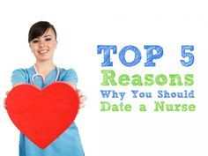 Here are the top 5 reasons why you should consider dating a nurse. #nursebuff #nurse #marry