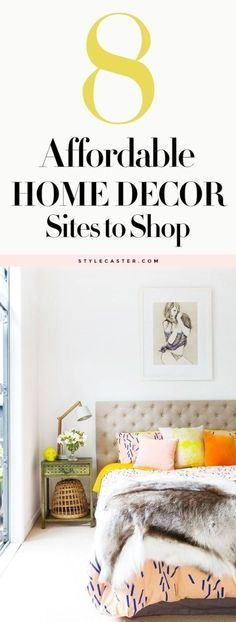 8 Affordable Home Decor Sites every girl should know about #budget #decorating | @stylecaster
