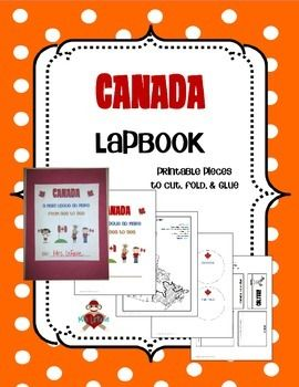Canada Lapbook - This product contains printable pieces to cut, fold, and glue into a lapbook about the country of Canada. They could also be used in an interactive social studies notebook. $