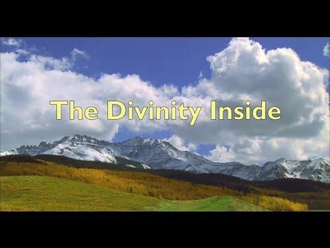 The Divinity Inside - YouTube