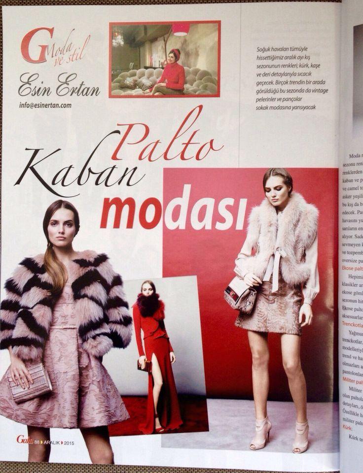 "Gala Dergisi Aralik ayi sayisi Esin Ertan ile Moda bolumumuzun bu ayki konusu"" Kaban Palto Modasi✨✨ Turkish edition of Gala Magazine December issue - Fashion Style with Esin Ertan -  This month's feature article is about ""Coat Trends for Winter"""