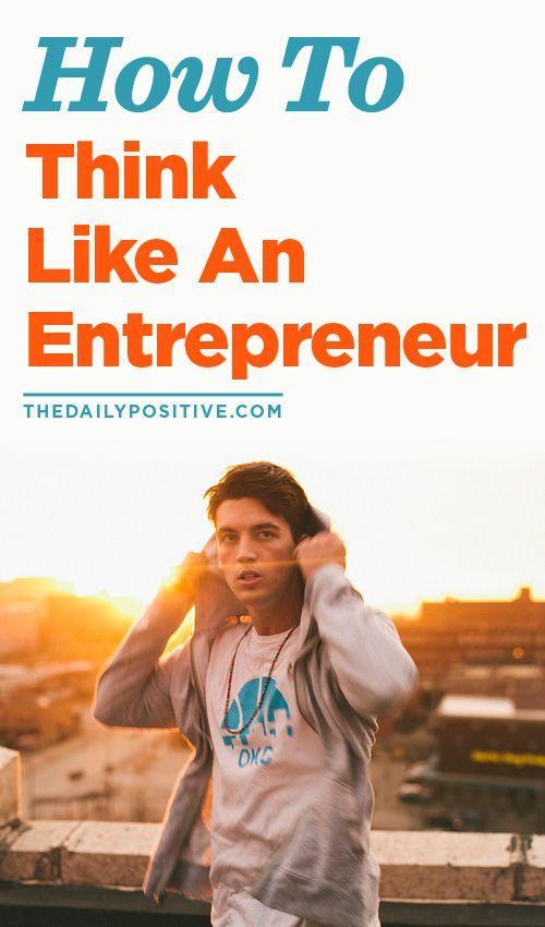Entrepreneurship is a learnable mentality ... How to Think Like an Entrepreneur. B2B #biztips www.OneMorePress.com entrepreneurship ideas, #entrepreneur