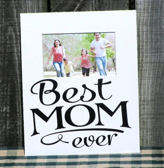 8x10 Picture Frame Photo Mat Quote Saying Best Mom Ever