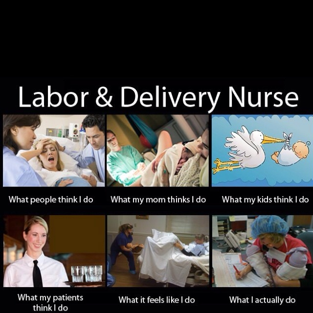 This one is for my Sis-n-law... who is a Labor & Delivery Nurse... I think she does it ALL!!