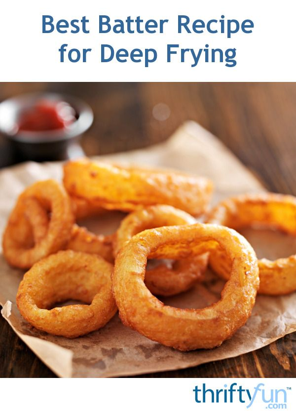 Finding the right batter for deep frying is often as important as using the proper heat setting. This is a guide about best batter for deep frying.