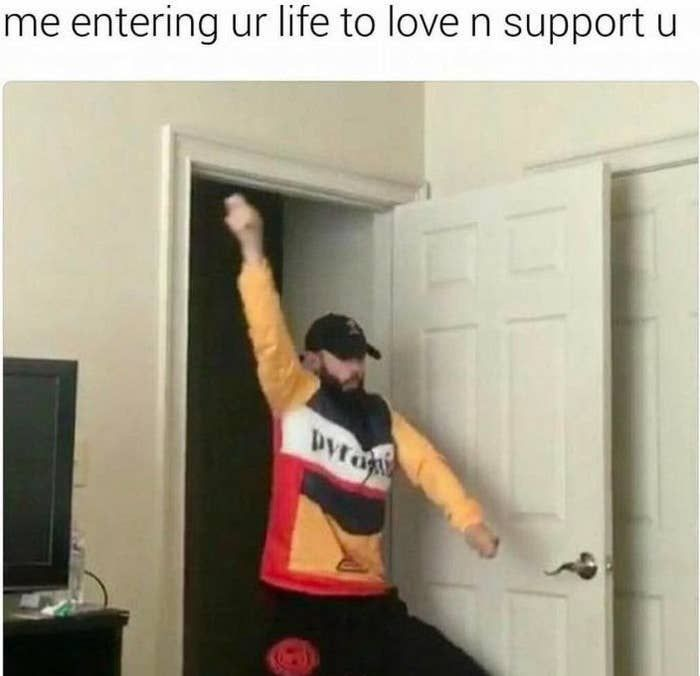 Literally Just 19 Memes You Ll Cherish If You Love Your Friends More Than Life Itself Love You Friend Love You Meme I Love My Friends