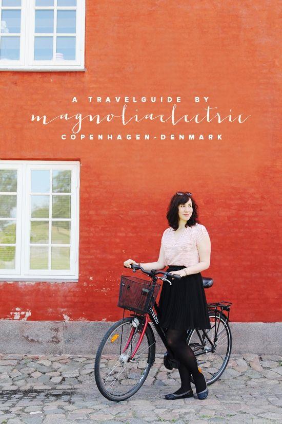 * magnoliaelectric: Kopenhagen Travelguide I {traveling with magnoliaelectric}
