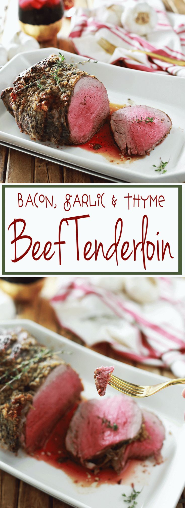 Beef Tenderloin with Bacon, Garlic and Thyme. By Flirting with Flavor.. Best CHristmas Dinner in the history of EVER!!!