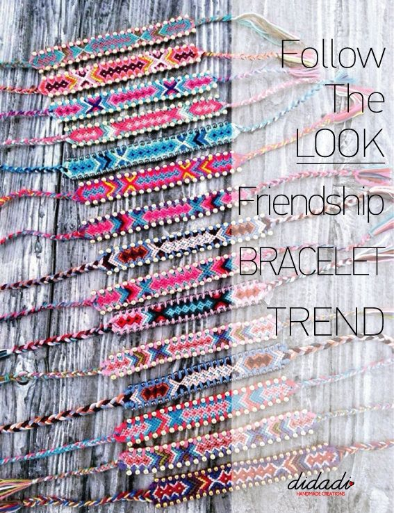 Follow the look: #Friendship #Bracelets. Handmade by Didadi. Poster by Roligraphics.