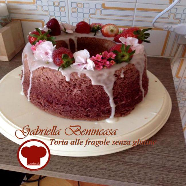 Torta alle fragole senza glutine di Gabriella Benincasa - Ricette - Cookkando In Cucina Facile FacileRicette – Cookkando In Cucina Facile Facile